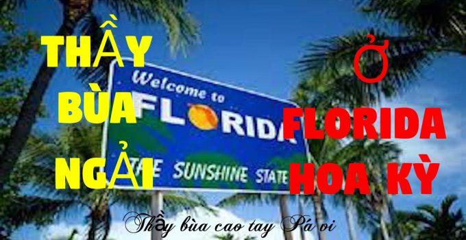 Thầy làm bùa ngải yêu ở Florida Hoa Kỳ